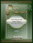 RPG Item: Player Paraphernalia #093: The Magician Part Deux - New Archetypes