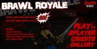 Video Game: Brawl Royale