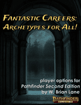 RPG Item: Fantastic Careers: Archetypes for All!