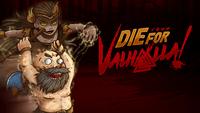 Video Game: Die for Valhalla!