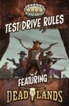 RPG Item: Savage Worlds Adventure Edition: Test Drive Rules - Featuring Deadlands