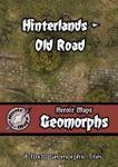 RPG Item: Heroic Maps Geomorphs: Hinterlands - Old Road
