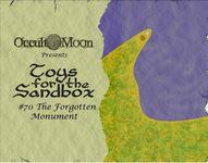 RPG Item: Toys for the Sandbox #070: The Forgotten Monument