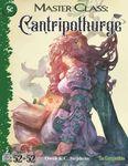 RPG Item: 52 in 52 #18: Master Class: Cantripothurge (5e)