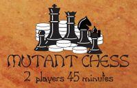 Board Game: Mutant Chess