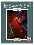 RPG Item: DP3: By Sword & Spell