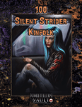 RPG Item: 100 Silent Strider Kinfolk