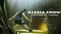 Video Game: Alexia Crow and the Cave of Heroes