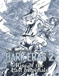 RPG Item: Chronicles of Darkness: Dark Eras 2: Rise of the Last Imperials