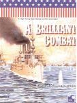 Board Game: A Brilliant Combat: The Battle of Manila Bay