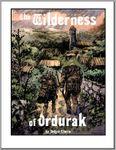 RPG Item: The Wilderness of Ordurak