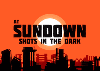 Video Game: AT SUNDOWN