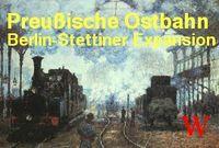 Board Game: Preußische Ostbahn: Berlin-Stettiner Expansion