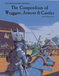 RPG Item: The Compendium of Weapons, Armour & Castles