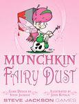 Board Game: Munchkin Fairy Dust
