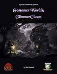 RPG Item: Gossamer Worlds: GlimmerGloam