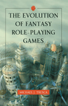 RPG Item: The Evolution of Fantasy Role-Playing Games