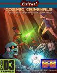 RPG Item: Extras!: Cosmic Criminals