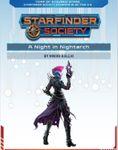 RPG Item: Starfinder Society Season 1-06: A Night in Nightarch