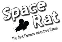 RPG: Space Rat: The Jack Cosmos Adventure Game!
