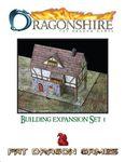 RPG Item: Dragonshire: Building Expansion Set 1