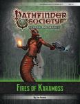 RPG Item: Pathfinder Society Scenario 6-17: Fires of Karamoss