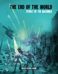 RPG Item: The End of the World: Revolt of the Machines