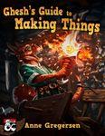 RPG Item: Ghesh's Guide to Making Things
