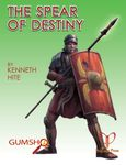 RPG Item: Ken Writes About Stuff 3-02: The Spear of Destiny