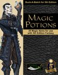 RPG Item: Buck-A-Batch for 5th Edition: Magic Potions