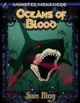 RPG Item: Monster Menagerie #06: Oceans of Blood