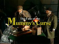 Video Game: Sherlock Holmes: Consulting Detective – The Case of the Mummy's Curse