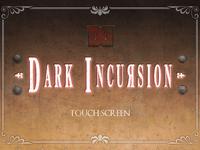 Video Game: Dark Incursion