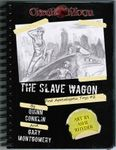 RPG Item: Post Apocalyptic Toys 02: The Slave Wagon