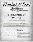 RPG Item: Flintlock & Steel: Renaissance Adventures #05: The Depths of Winter