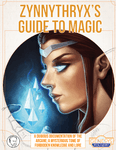 RPG Item: Zynnythryx's Guide to Magic