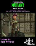 RPG Item: Random Mutant Roller