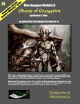 RPG Item: Mini-Dungeon Module L8: Ghosts of Graygrim