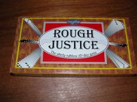 Board Game: Rough Justice