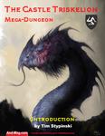 RPG Item: The Castle Triskelion Mega-Dungeon: Introduction
