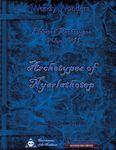 RPG Item: Eldritch Archetypes Volume VII: Archetypes of Nyarlathotep
