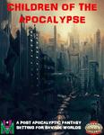RPG Item: Children of the Apocalypse
