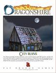 RPG Item: Dragonshire: City Ruins