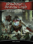 RPG Item: Shadow of the Demon Lord: Player's Guide