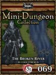 RPG Item: Mini-Dungeon Collection 069: The Broken River (5E)