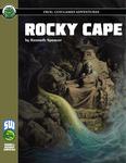 RPG Item: Rocky Cape (S&W)