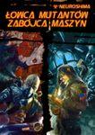 RPG Item: Łowca Mutantów / Zabójca Maszyn