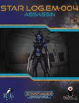RPG Item: Star Log.EM-004: Assassin