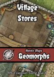 RPG Item: Heroic Maps Geomorphs: Village Stores