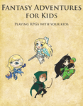 RPG Item: Fantasy Adventures for Kids